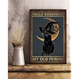 Black Cat Witch Halloween Hello Darkness My Old Friend Decor Poster No Frame Metal Tin Sign Hanging Retro Plaque Kitchen Post