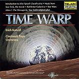 Time Warp/Zarathustra etc