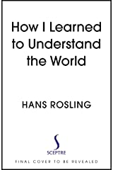 How I Learned to Understand the World (English Edition) Kindle版