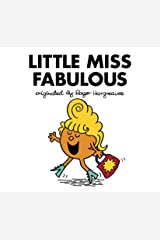 Little Miss Fabulous (Mr. Men and Little Miss) Kindle Edition