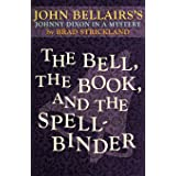 The Bell, the Book, and the Spellbinder: 11