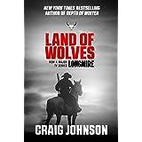 Land of Wolves: A suspenseful instalment of the best-selling, award-winning series - now a hit Netflix show! (A Walt Longmire