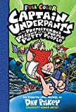 Captain Underpants and the Preposterous Plight of the Purple Potty People: Full Color