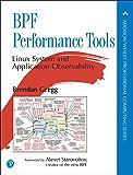 BPF Performance Tools (Addison-Wesley Professional Computing Series) (English Edition)