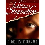 The Ambitious Stepmother (Countess Ashby dela Zouche Book 3)