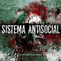 Sistema Antisocial [Analog]
