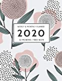 2020 Planner Weekly and Monthly | 12 Months , Free Note and Vision Board Jan 1, 2020 to Dec 31: 2020 Weekly & Monthly Planner+ Vision Board + Calendar Simple Flowers [ 2020 Planner Series]