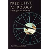 Predictive Astrology: The Eagle and the Lark (English Edition)