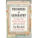 Prisoners of Geography: Ten Maps That Explain Everything about the World: 1