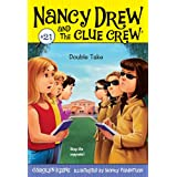 Double Take (Nancy Drew and the Clue Crew Book 21)