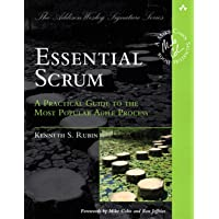 Essential Scrum: A Practical Guide to the Most Popular Agile…
