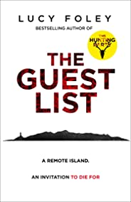 The Guest List: The new crime thriller from the bestselling author of The Hunting Party