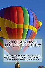 Celebrating the Short Story ペーパーバック