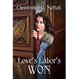 Love's Labor's Won (Schooled In Magic Book 6)