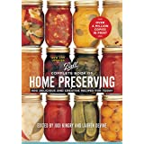 Complete Book of Home Preserving: 400 Delicious and Creative Recipes for Today