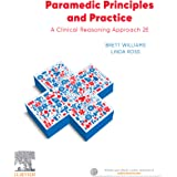 Paramedic Principles and Practice eBook: A Clinical Reasoning Approach