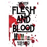 Flesh and Blood: The brutal, twisted tale of a very violent and sadistic family. Not for the faint of heart.