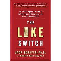 LIKE SWITCH (The Like Switch Series)