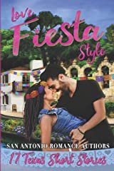 Love Fiesta Style: 17 Texas Short Stories Paperback