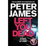 Left You Dead: Roy Grace 17