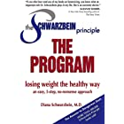 The Schwarzbein Principle, Program: Losing Weight the Healthy Way