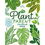 The Plant Parent Coloring Book: Beautiful Houseplant Love and Care