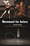 Movement for Actors (Second Edition) (English Edition)