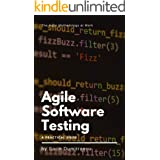 Agile Software Testing: A Practical Guide