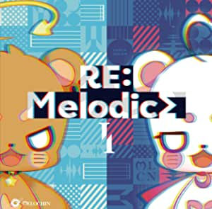【Amazon.co.jp限定】RE:MelodicsI (ステッカー付)