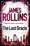 The Last Oracle: A Sigma Force Novel (Sigma Force Novels Book 5) (English Edition)