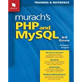 Murach's PHP and MYSQL: Training & Reference (Murach's PHP and MySQL (3rd Edition))