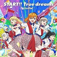 【Amazon.co.jp限定】TVアニメ『ラブライブ! スーパースター!!』OP主題歌「START!! True dr…