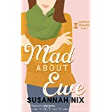 Mad About Ewe: A Heartwarming Second Chance Romance (Common Threads Book 1)