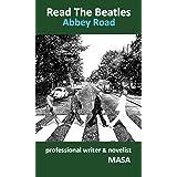 Read The Beatles / Abbey Road: 〜ビートルズ『アビイ・ロード』制作秘話集〜 【楽曲公式動画URL掲載】