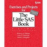 Exercises and Projects for the Little SAS Book, Sixth Edition