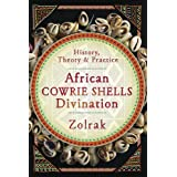 African Cowrie Shells Divination: History, Theory & Practice