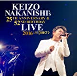~KEIZO NAKANISHI's 25th Anniversary & 52nd Birthday Live~祝宴 -UNITE!! 全員集合! ‐中西圭三 バースデーライブ