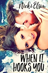 When It Hooks You (The It Series Book 2) Kindle Edition