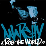 ROB THE WORLD