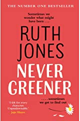 Never Greener: the number one bestselling novel from the co-creator of GAVIN & STACEY Kindle Edition