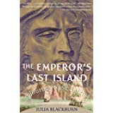 The Emperor's Last Island: A Journey to St. Helena: 0000