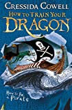 How to Be a Piratebook 2 (How to Train Your Dragon)