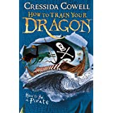 How to Train Your Dragon: How To Be A Pirate: Book 2
