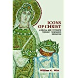 Icons of Christ: A Biblical and Systematic Theology for Women's Ordination