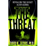 The Threat: The Secret Alien Agenda