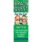 Brain Quest for the Car: 50 Questions and Answers to Challenge the Mind. Teacher-approved!