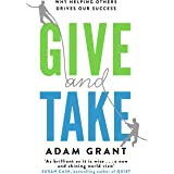 Give and Take: A Revolutionary Approach to Success (English Edition)