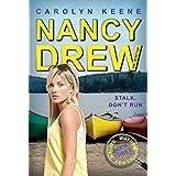 Stalk, Don't Run: Book Three in the Malibu Mayhem Trilogy (Nancy Drew (All New) Girl Detective 47)
