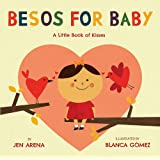Besos for Baby: A Little Book of Kisses