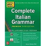 Practice Makes Perfect Complete Italian Grammar, 3E